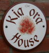 Kia Ora House Sign